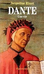 Dante - Une vie de Jacqueline Risset