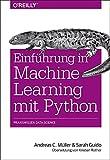 Produkt-Bild: Einführung in Machine Learning mit Python: Praxiswissen Data Science