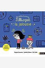 La jalousie - 3 Histoires pour la comprendre et s'aimer plus - Isabelle Filliozat - Dès 4 ans Relié