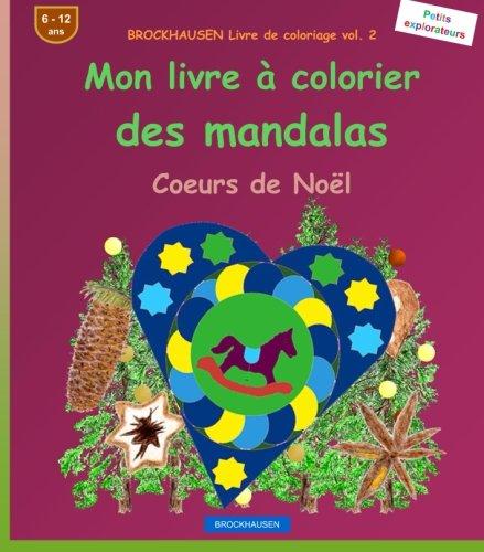 BROCKHAUSEN Livre de coloriage vol. 2: Mon livre à colorier des mandalas: Coeurs de Noël par Dortje Golldack