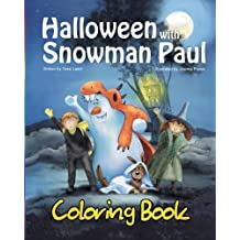 Halloween with Snowman Paul: Coloring Book: Volume 7