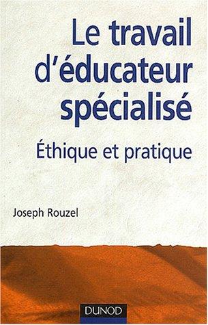 Le travail d'éducateur spécialisé par Rouzel