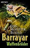 Barrayar 04. Waffenbrüder/ Grenzen der Unendlichkeit