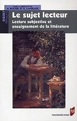 Le sujet lecteur : Lecture subjective et enseignement de la littérature
