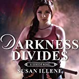 Darkness Divides: Sensor Series, Book 3