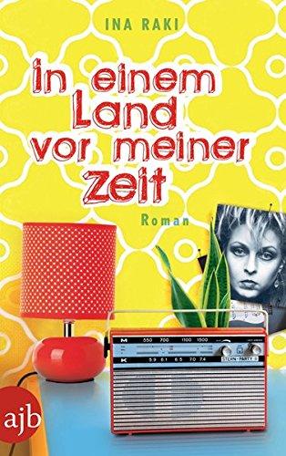 Preisvergleich Produktbild In einem Land vor meiner Zeit: Roman