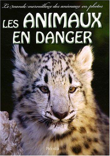 Les animaux en danger par Brandi Valenza