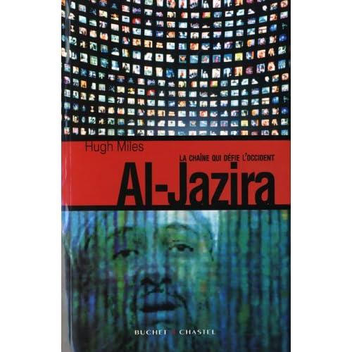 Al-Jazira : La chaîne qui défie l'Occident