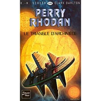 Le Triangle d'Archimède - Perry Rhodan (1)