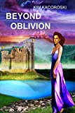 Beyond Oblivion: Book Two of the Oblivion Series