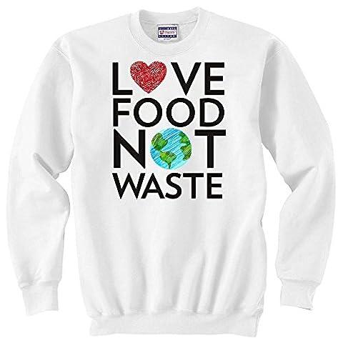 Love Food Not Waste Slogan Unisex Sweater XX-Large