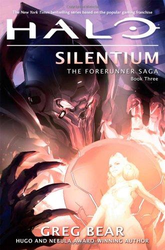 Halo: Silentium (Forerunner Saga) por Greg Bear