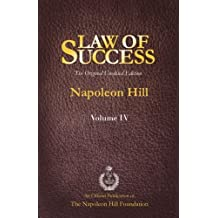 Law of Success Volume IV: The Original Unedited Edition by Napoleon Hill (2013-07-10)