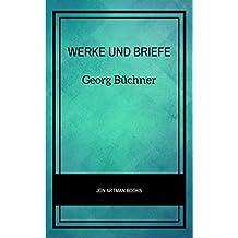 Georg Büchner: Werke Und Briefe