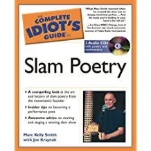 The Complete Idiot's Guide to Slam Poetry with CDROM (Complete Idiot's Guides (Lifestyle Paperback))