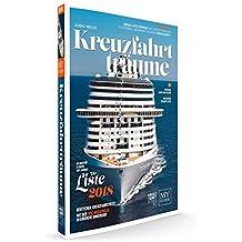 KREUZFAHRTTRÄUME 2018: Die Kreuzfahrtbibel