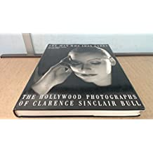 The Man Who Shot Garbo: Photographs of Clarence Sinclair Bull