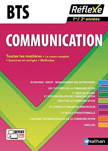 BTS Communication, 1re/2e années : Toutes les matieres par Collectif