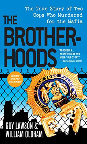 The brotherhoods the true story of two cops who murdered for the the brotherhoods the true story of two cops who murdered for the mafia by fandeluxe Images