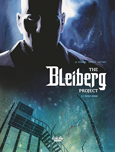 The Bleiberg Project - Volume 2 - Deep Zone (Projet Bleiberg (Le)) (Deep Zone Project)