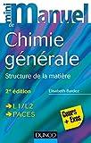 Mini Manuel de Chimie générale - 2e édition - Structure de la Matière