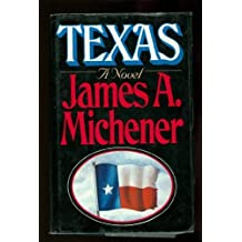 Texas by James A. Michener (1985-09-12)