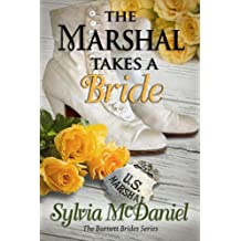 The Marshal Takes A Bride: A Western Historical Romance (The Burnett Brides Book 3) (English Edition)