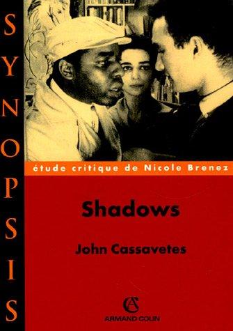 Nicole Brenez : Shadows de John Cassavetes par Nicole Brenez