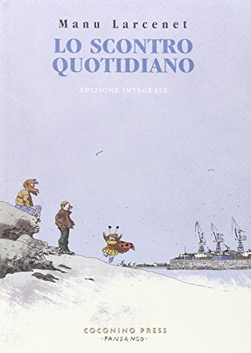Download Lo scontro quotidiano. Ediz. integrale