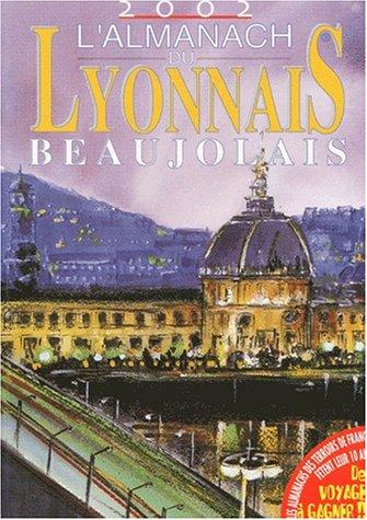 Almanach du Lyonnais et Beaujolais : 2002