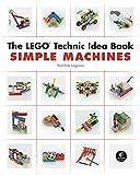 The LEGO Technic Idea Book: Simple Machines: 1