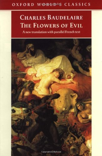 The Flowers of Evil (Oxford World's Classics) by Charles Baudelaire (1998-09-17)
