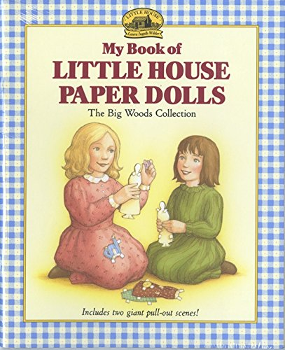 My Book of Little House Paper Dolls (Little House Merchandise) (Doll House Spielen)