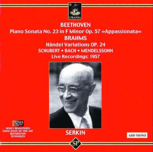 """Beethoven: Piano Sonata No. 23 in F minor Op. 57 """"Appassionata; Brahms: Händel Variations Op. 24 and others"""