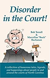 Disorder In The Court! by Bob Terrell (2004-09-30)