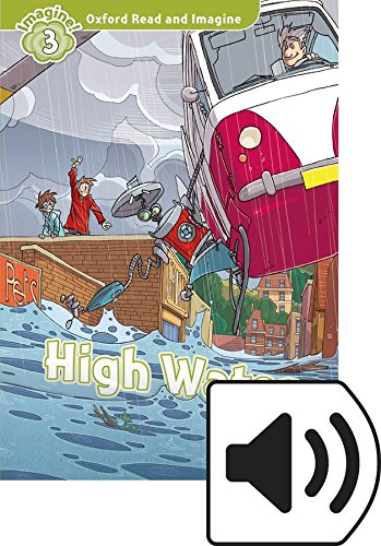 Oxford Read and Imagine 3. High Water MP3 Pack por Paul Shipton