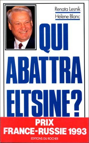 Qui abattra Eltsine?