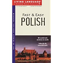 Fast and Easy Polish (Living Language Series)