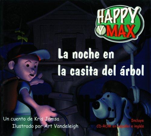 La Noche en la Casita del Arbol with CDROM (Happy y Max) by Kris Jamsa (2000-08-24)