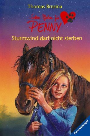 Sturmwind darf nicht sterben (Sieben Pfoten für Penny, Band 2)