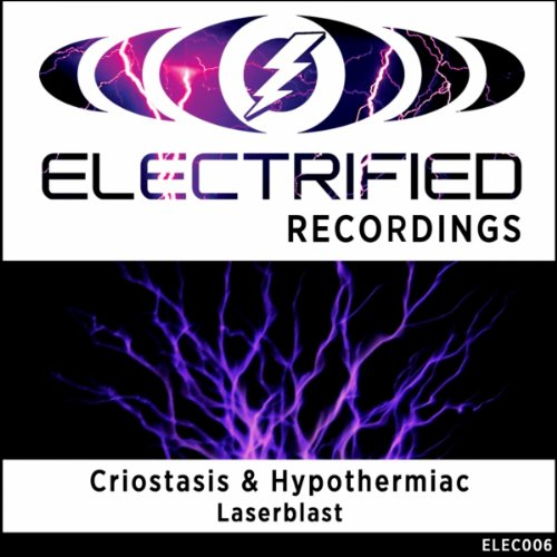 Criostasis & Hypothermiac - Laserblast