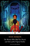 The Woman Who Had Two Navels and Tales of the Tropical Gothic (Penguin Classics)