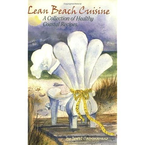 Lean Beach Cuisine: A Collection of Healthy Coastal Recipes