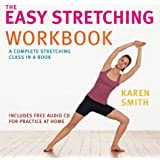 The Easy Stretching Workbook: The Complete Stretching Class in a Book