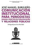 Comunicación institucional para periodistas (Manuales)