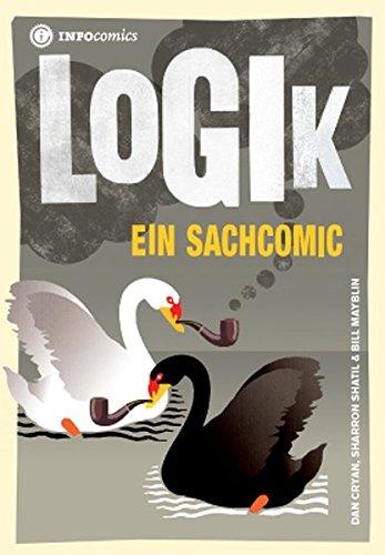 Logik: Ein Sachcomic (Infocomics)