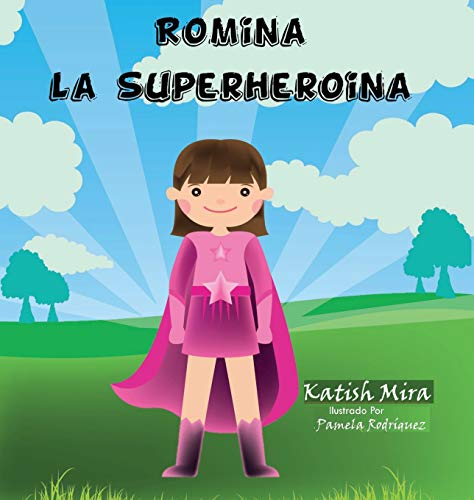 Romina la superheroina por Katish Mira