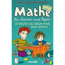 Mathe für Mamas und Papas: So helfen Sie Ihrem Kind beim Lernen