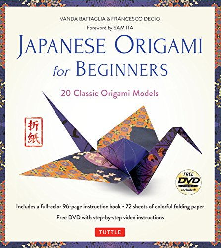 Beginners Kit: 20 Classic Origami Models: Kit with 96-page Origami Book, 72 High-Quality Origami Papers and Instructional DVD: Great for Kids and Adults! ()