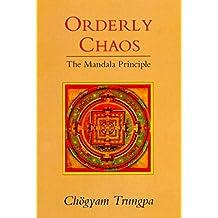 Orderly Chaos: The Mandala Principle